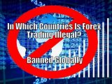 In which Countries Forex Trading is illegal?